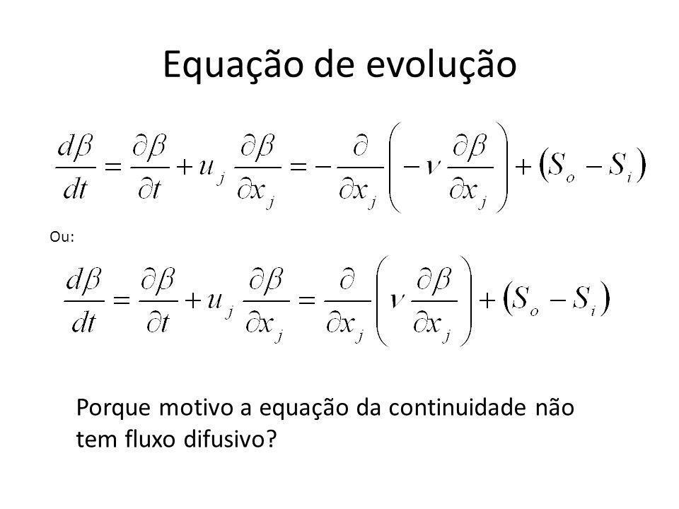 Equação de evolução Ou: Porque motivo a equação da continuidade não tem fluxo difusivo