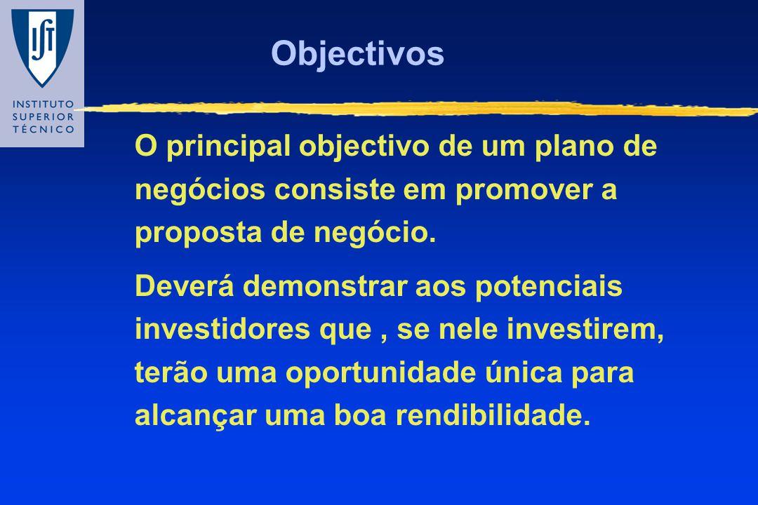 Objectivos O principal objectivo de um plano de negócios consiste em promover a proposta de negócio.