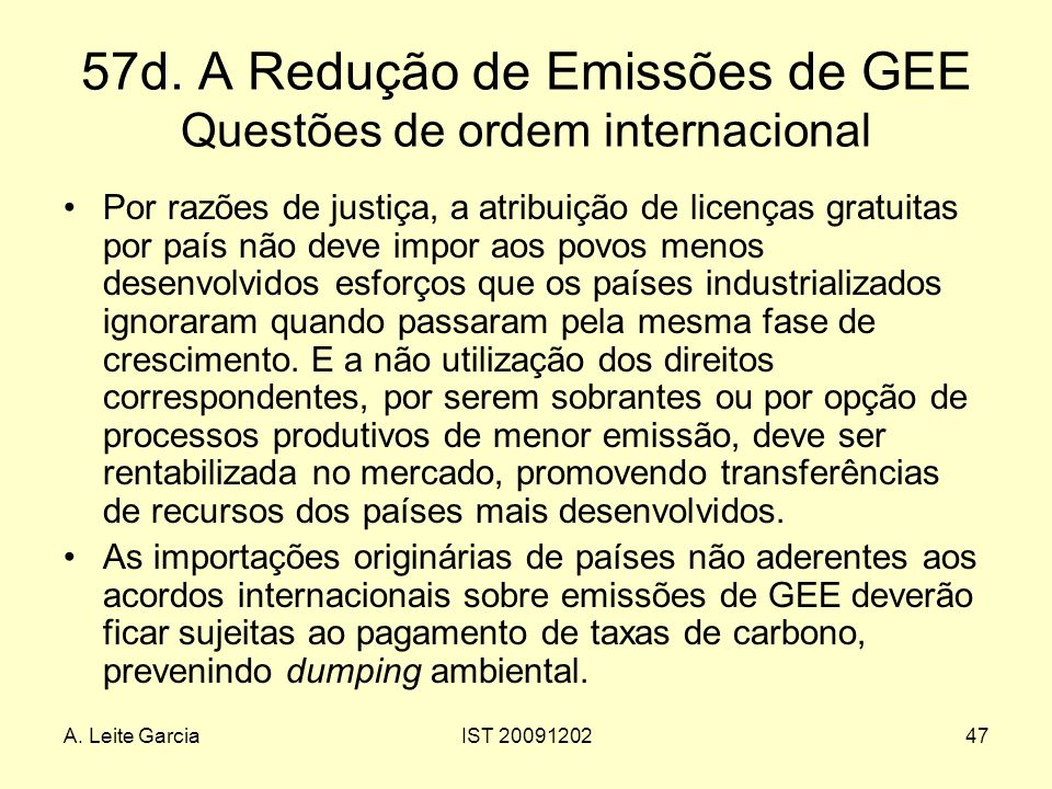 57d. A Redução de Emissões de GEE Questões de ordem internacional