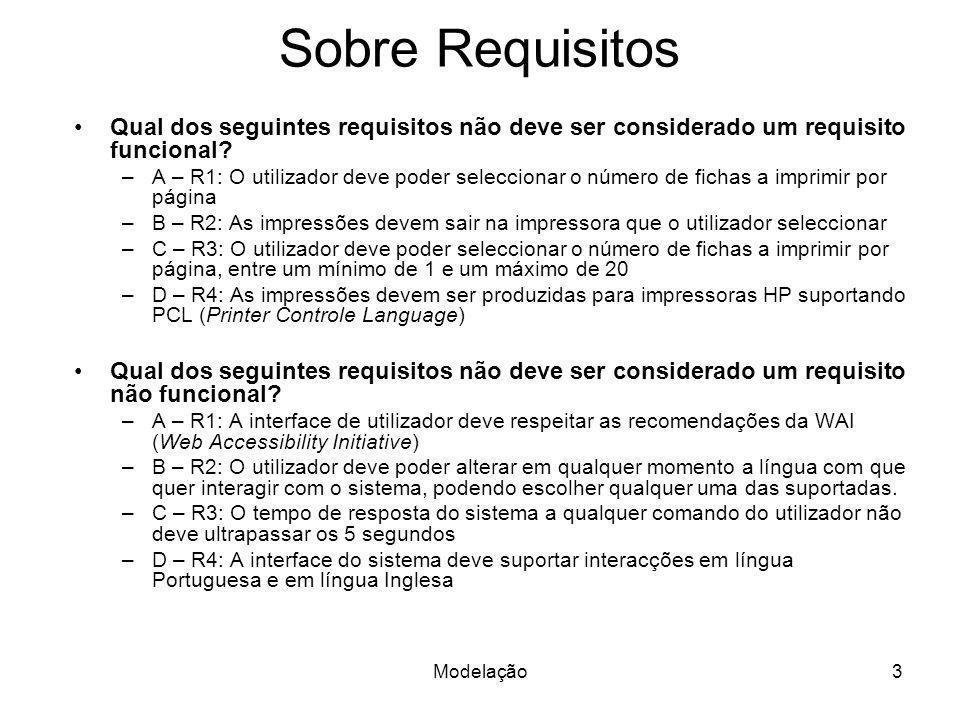 Sobre Requisitos Qual dos seguintes requisitos não deve ser considerado um requisito funcional
