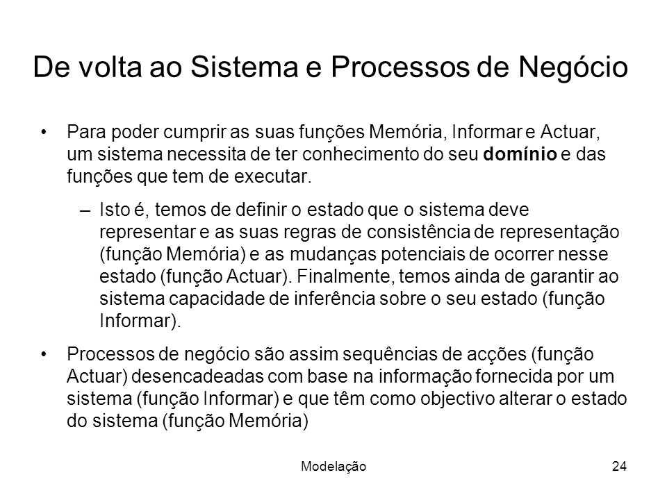 De volta ao Sistema e Processos de Negócio