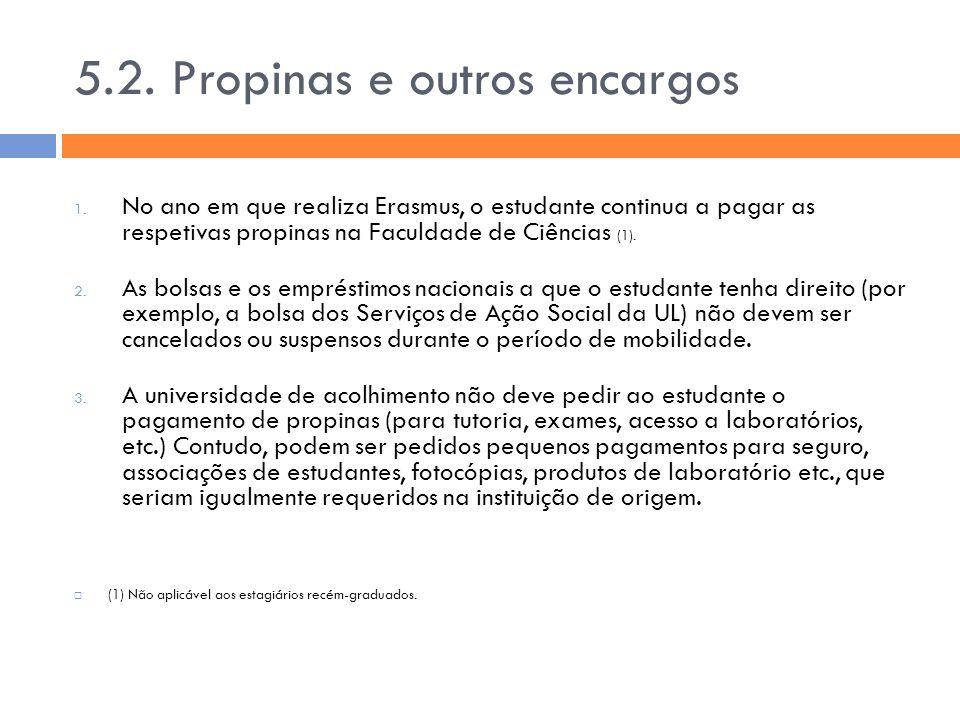5.2. Propinas e outros encargos