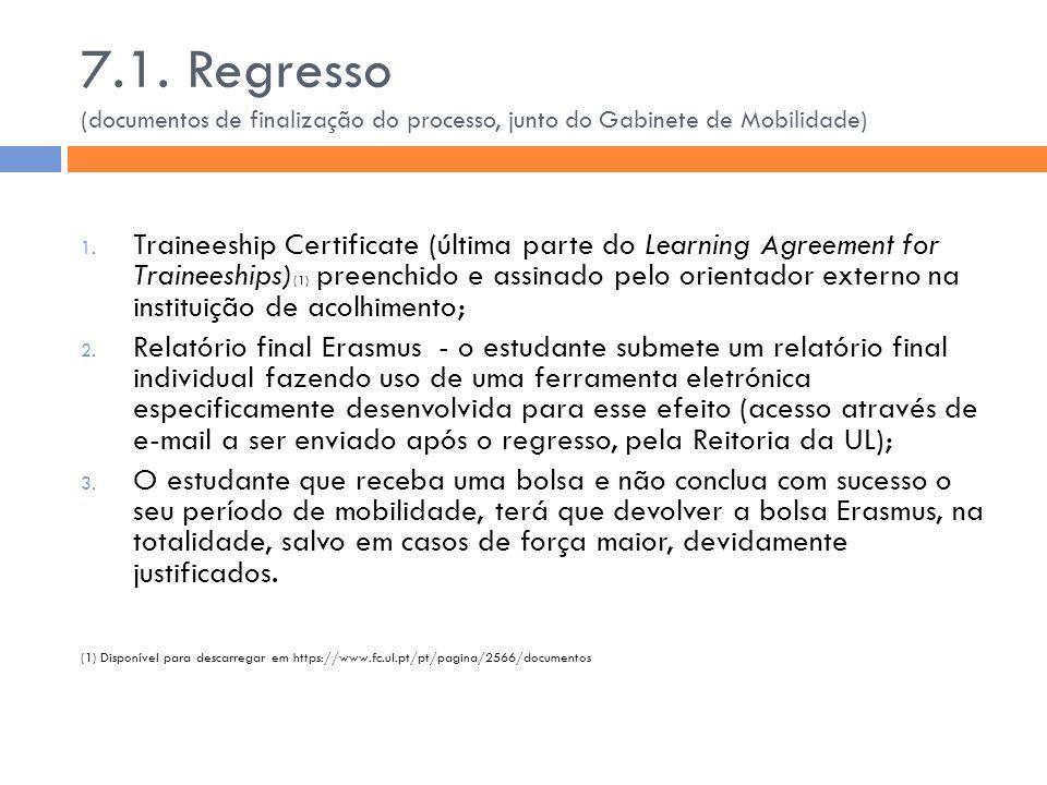 7.1. Regresso (documentos de finalização do processo, junto do Gabinete de Mobilidade)