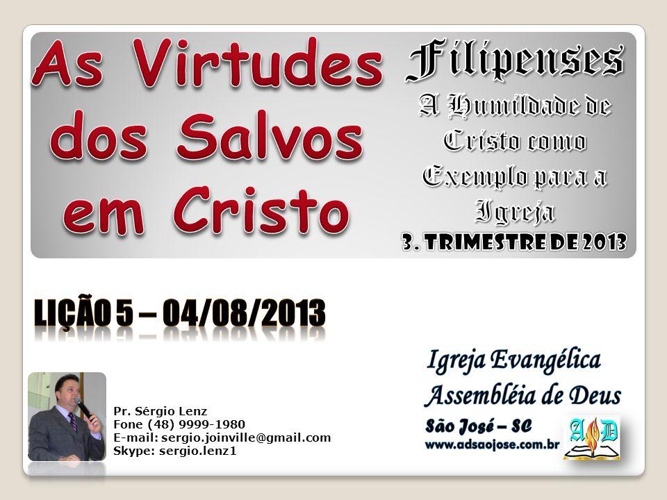 As Virtudes dos Salvos em Cristo