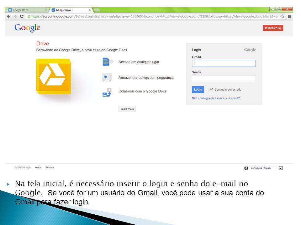 Na tela inicial, é necessário inserir o login e senha do e-mail no Google.