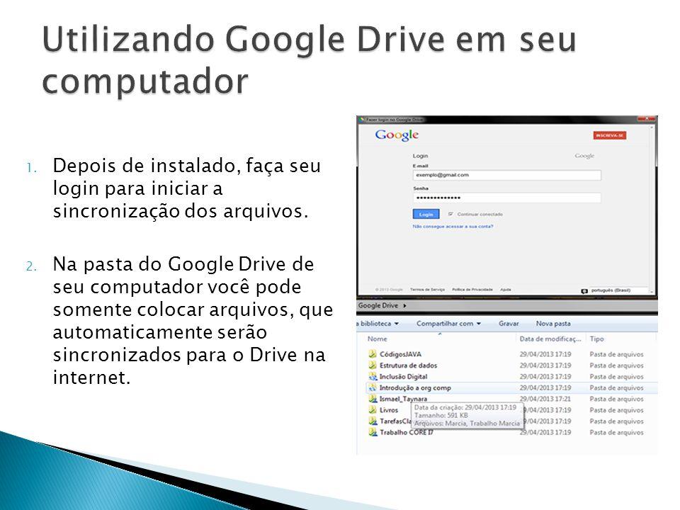 Utilizando Google Drive em seu computador