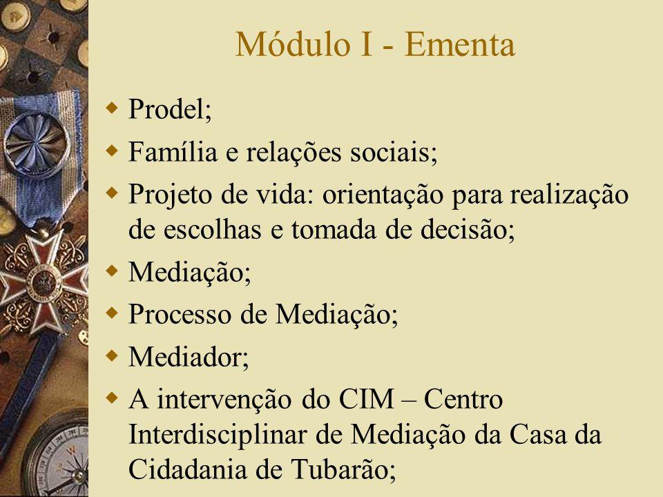 Módulo I - Ementa Prodel; Família e relações sociais;