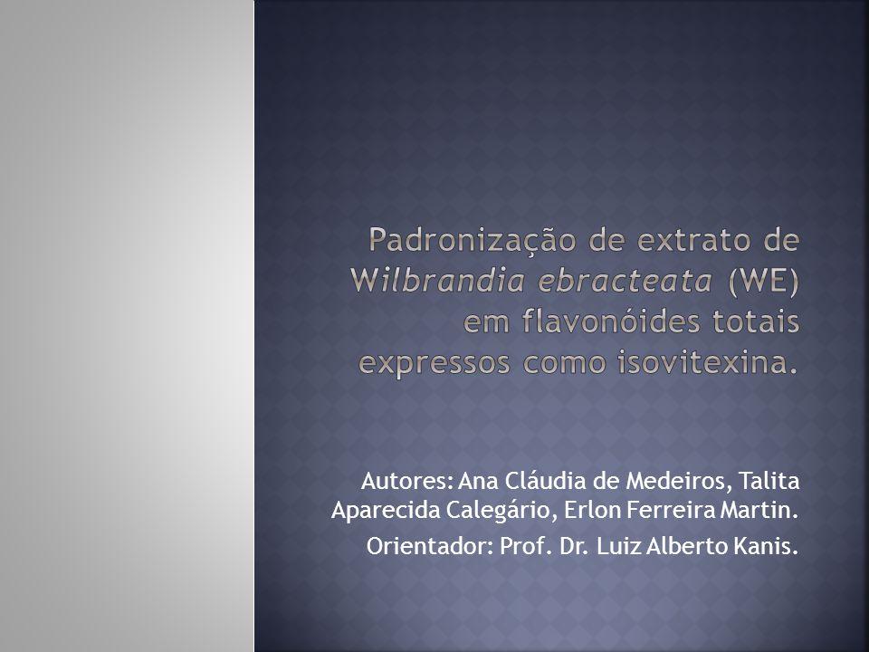 Padronização de extrato de Wilbrandia ebracteata (WE) em flavonóides totais expressos como isovitexina.