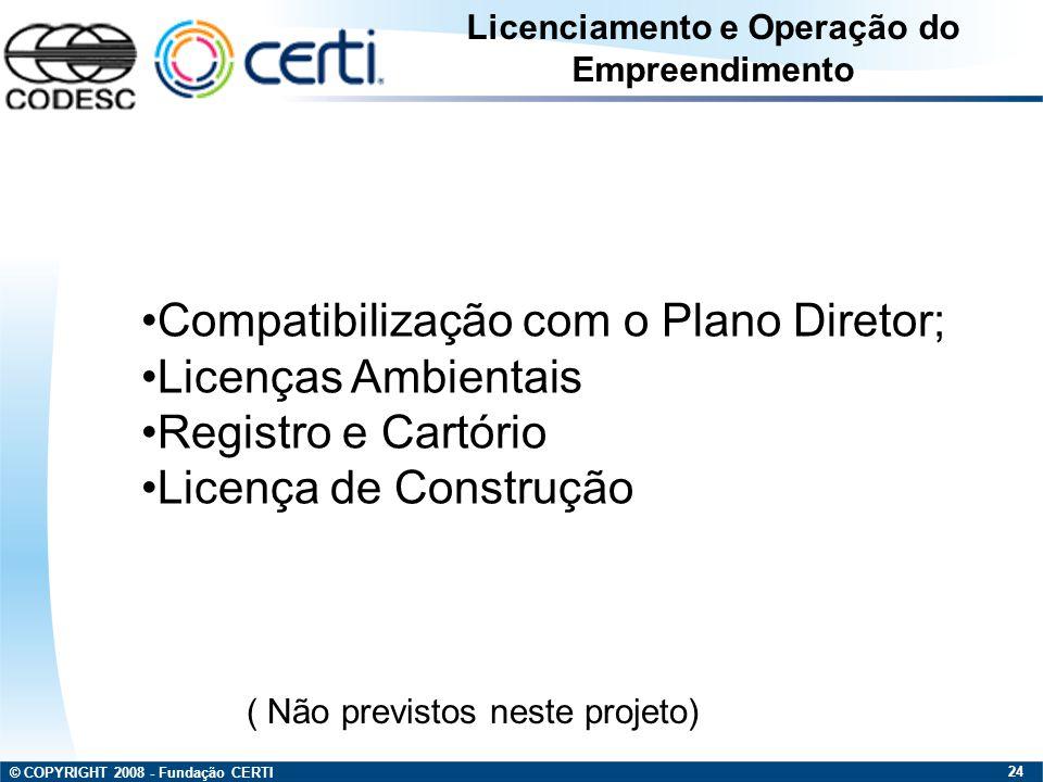 Licenciamento e Operação do Empreendimento