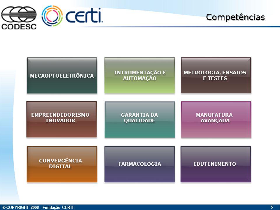 Competências INTRUMENTAÇÃO E AUTOMAÇÃO METROLOGIA, ENSAIOS E TESTES