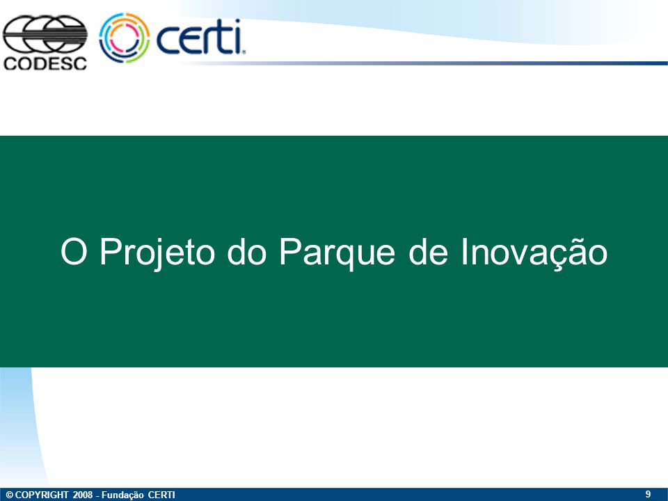 O Projeto do Parque de Inovação