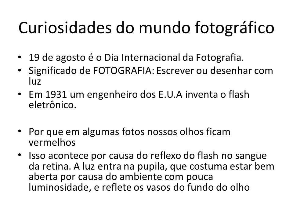 Curiosidades do mundo fotográfico