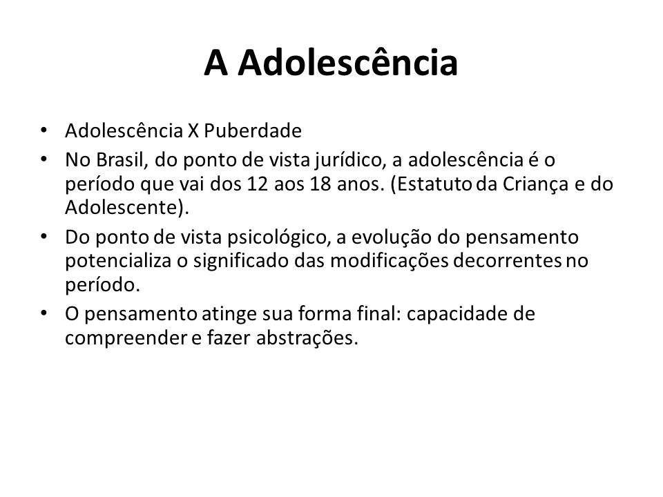 A Adolescência Adolescência X Puberdade
