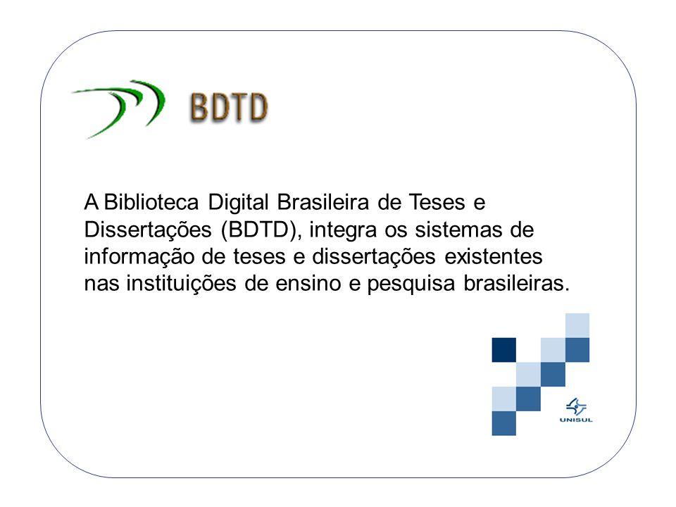A Biblioteca Digital Brasileira de Teses e Dissertações (BDTD), integra os sistemas de informação de teses e dissertações existentes nas instituições de ensino e pesquisa brasileiras.