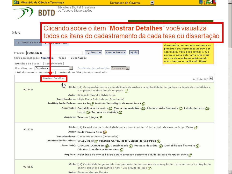 Clicando sobre o item Mostrar Detalhes você visualiza todos os itens do cadastramento da cada tese ou dissertação