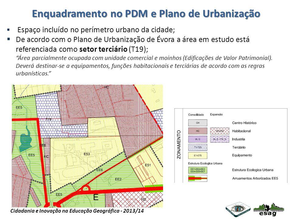 Enquadramento no PDM e Plano de Urbanização