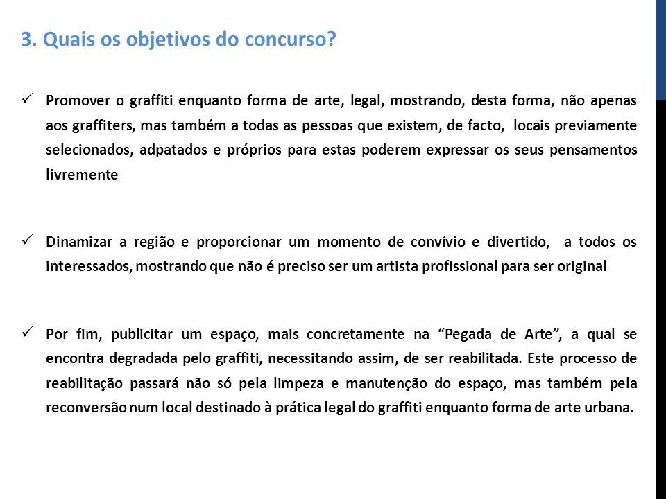 3. Quais os objetivos do concurso