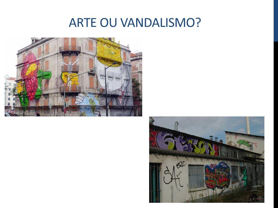 Arte ou vandalismo