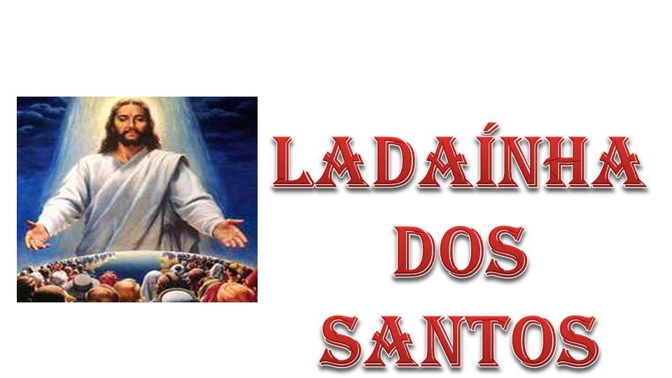 Ladaínha Dos santos