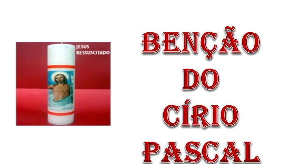 BENÇÃO DO CÍRIO PASCAL