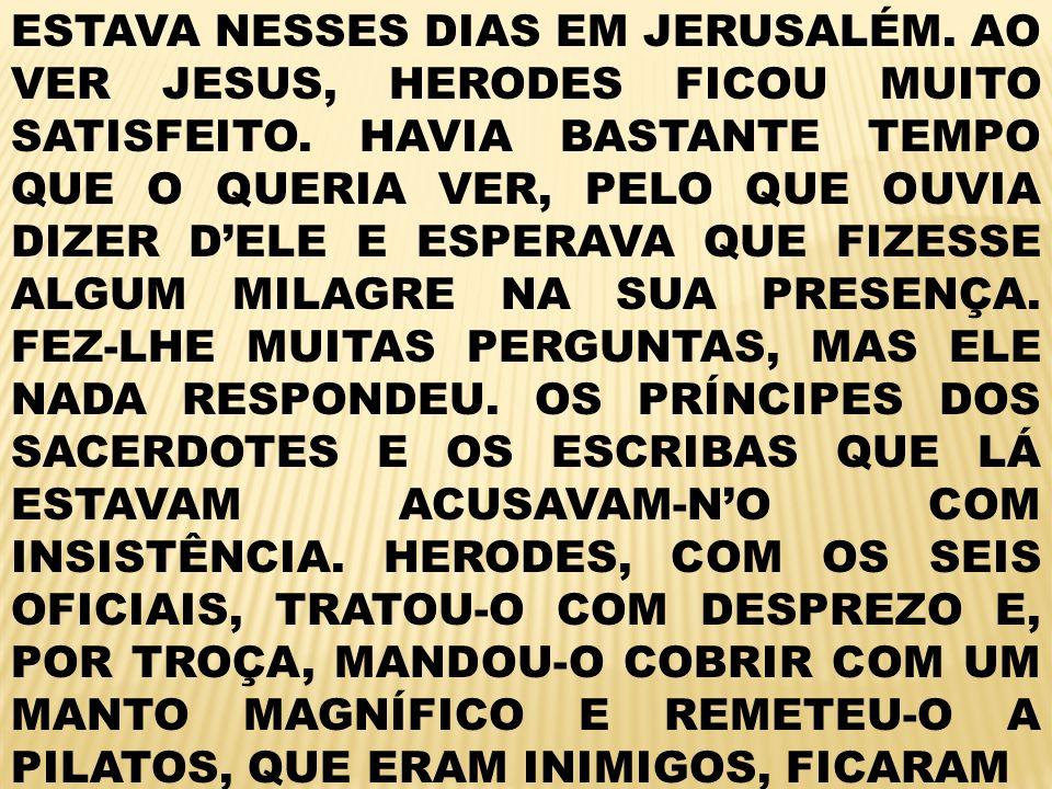 ESTAVA NESSES DIAS EM JERUSALÉM