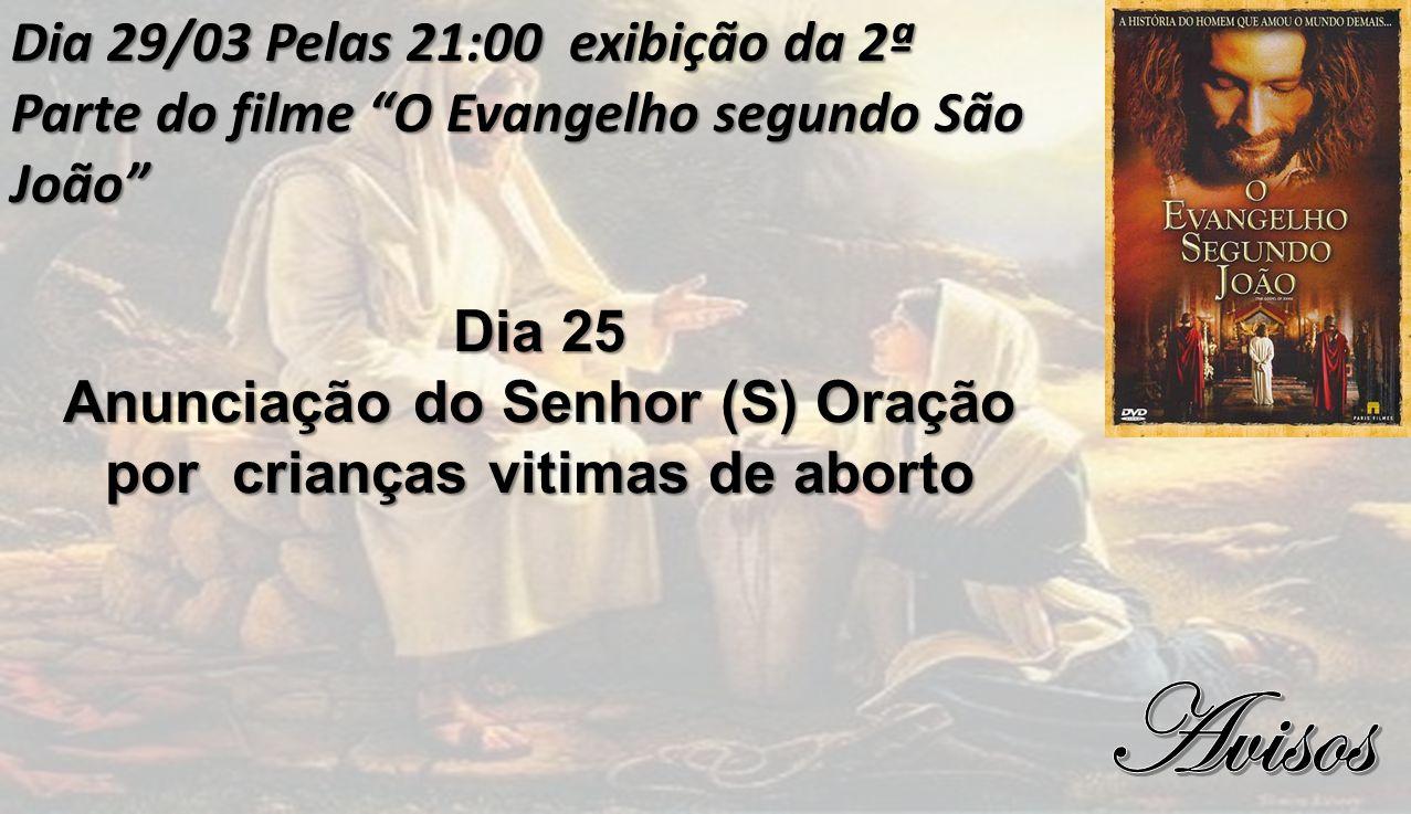 Anunciação do Senhor (S) Oração por crianças vitimas de aborto