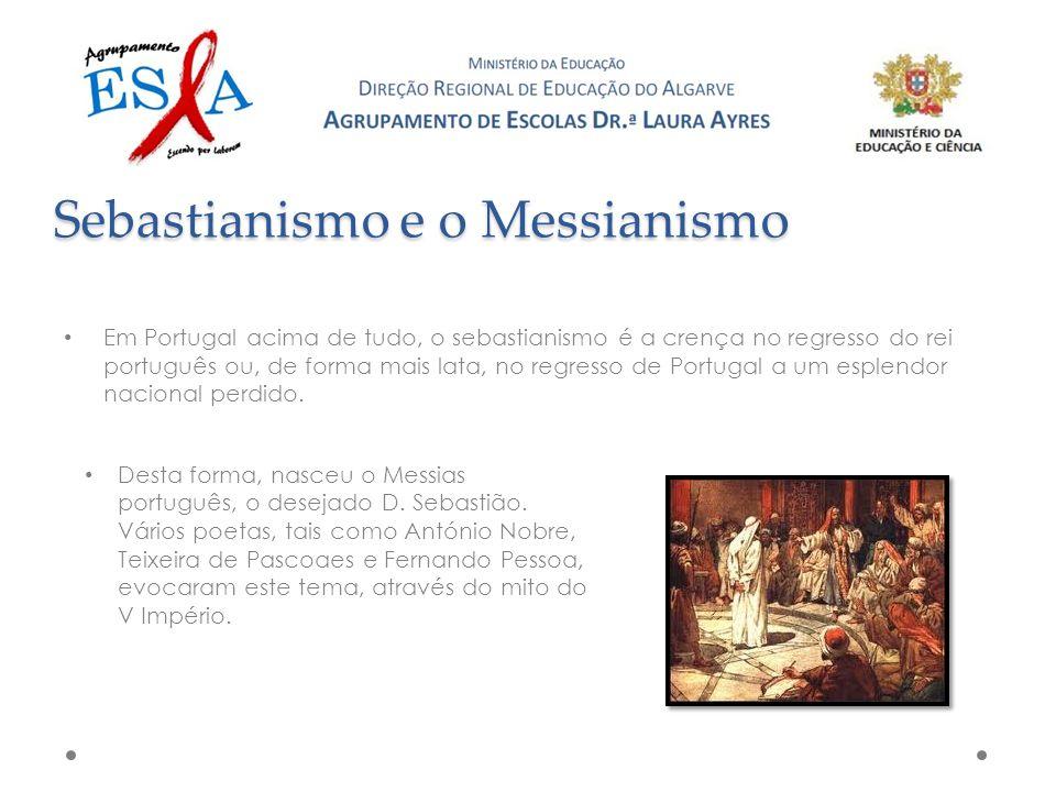 Sebastianismo e o Messianismo