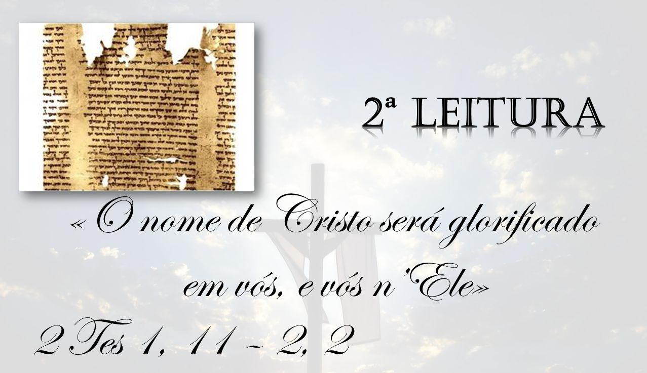 «O nome de Cristo será glorificado