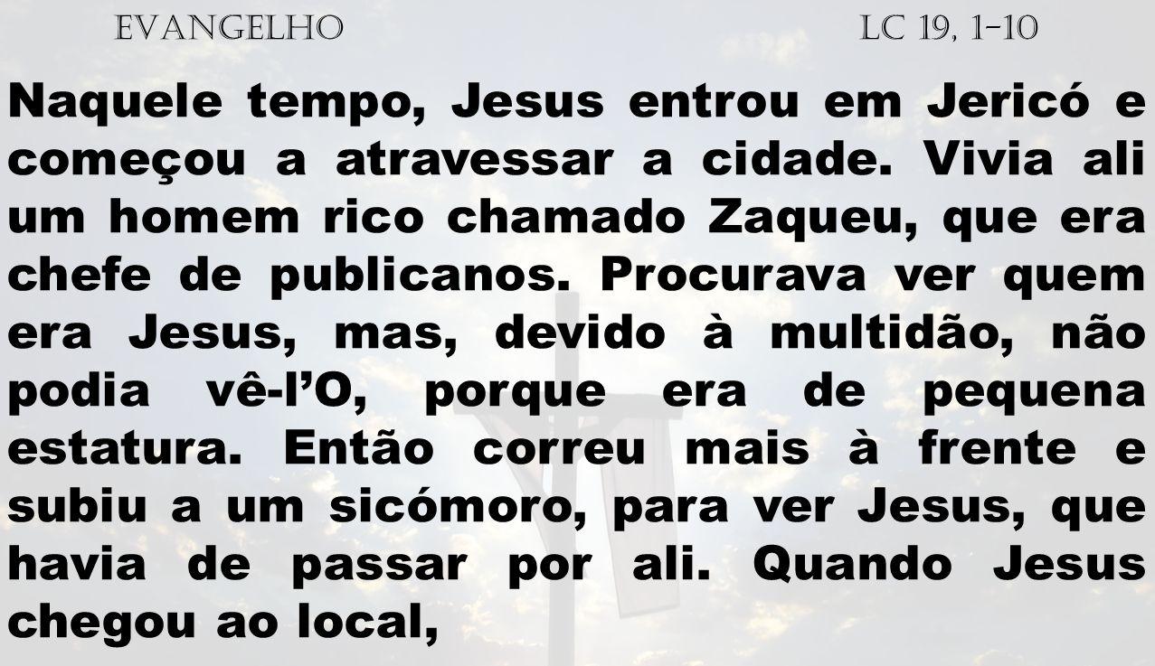 EVANGELHO Lc 19, 1-10