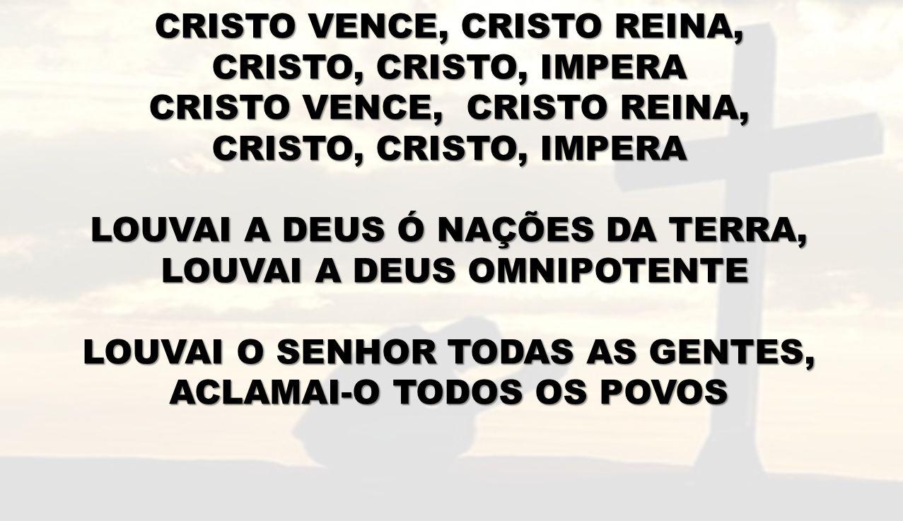 CRISTO VENCE, CRISTO REINA, CRISTO, CRISTO, IMPERA