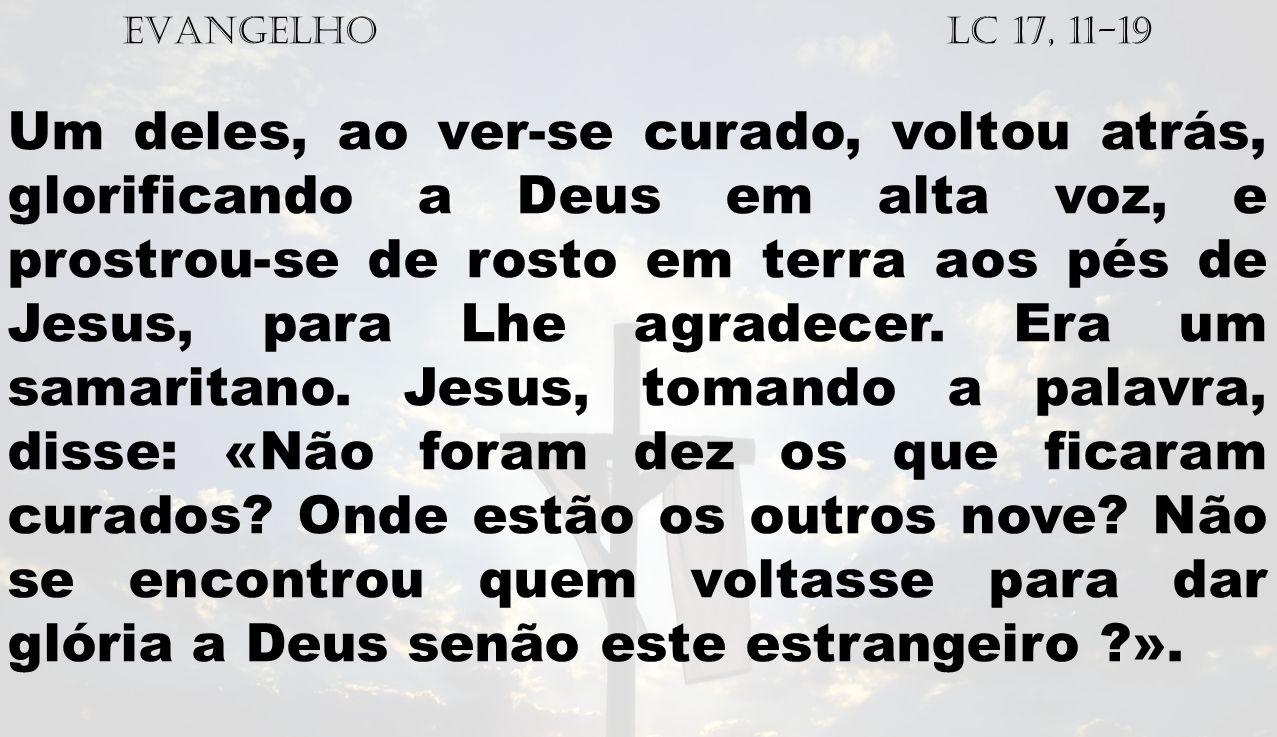 EVANGELHO Lc 17, 11-19