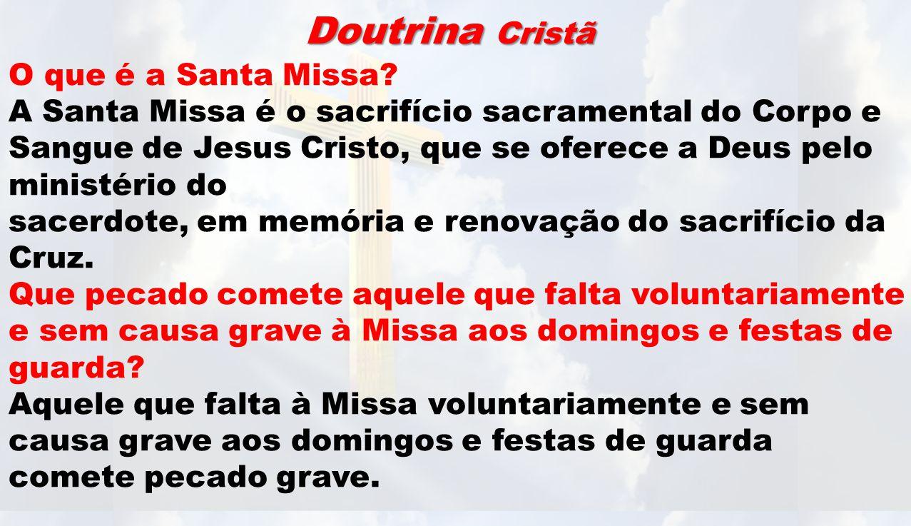 Doutrina Cristã O que é a Santa Missa
