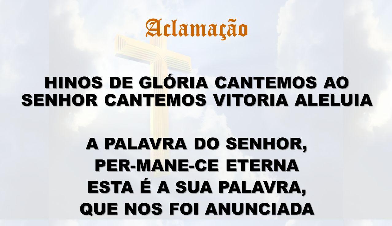 HINOS DE GLÓRIA CANTEMOS AO SENHOR CANTEMOS VITORIA ALELUIA