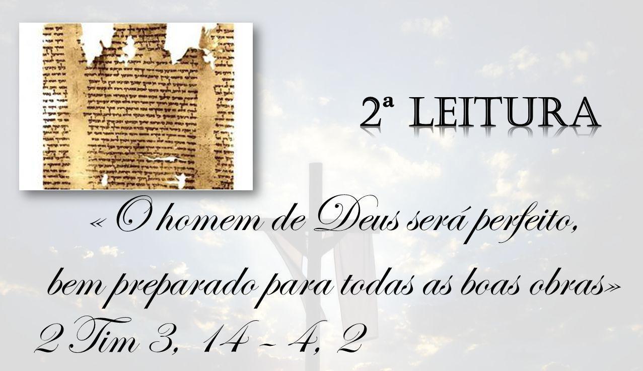 «O homem de Deus será perfeito,