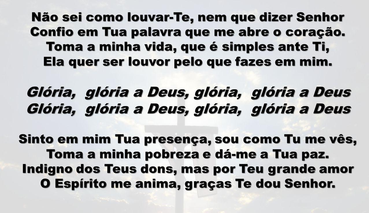 Glória, glória a Deus, glória, glória a Deus