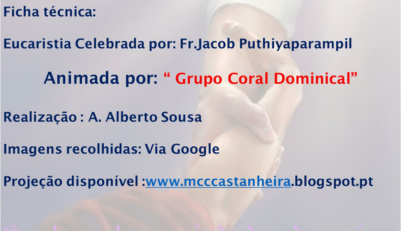 Animada por: Grupo Coral Dominical