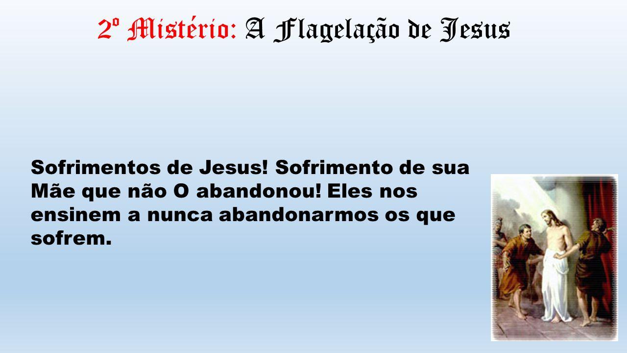 2º Mistério: A Flagelação de Jesus