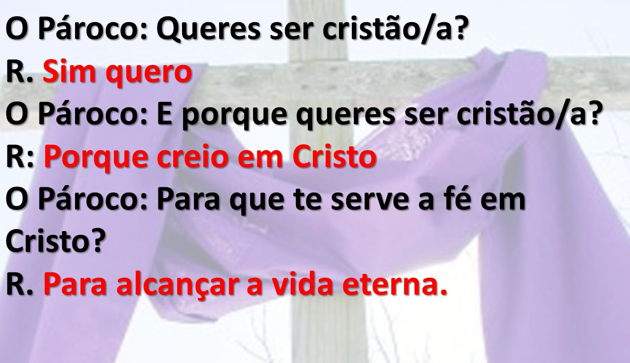 O Pároco: Queres ser cristão/a