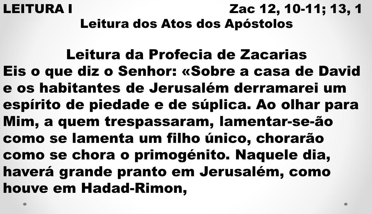Leitura da Profecia de Zacarias