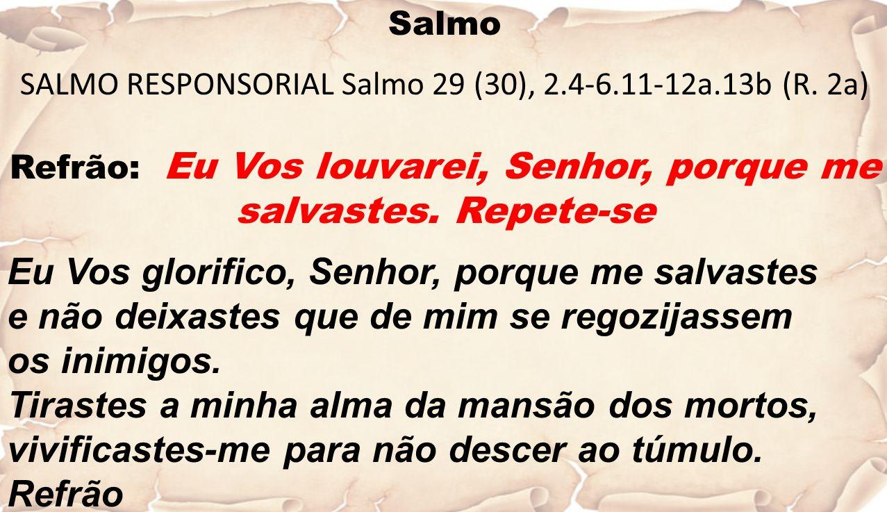 Eu Vos glorifico, Senhor, porque me salvastes