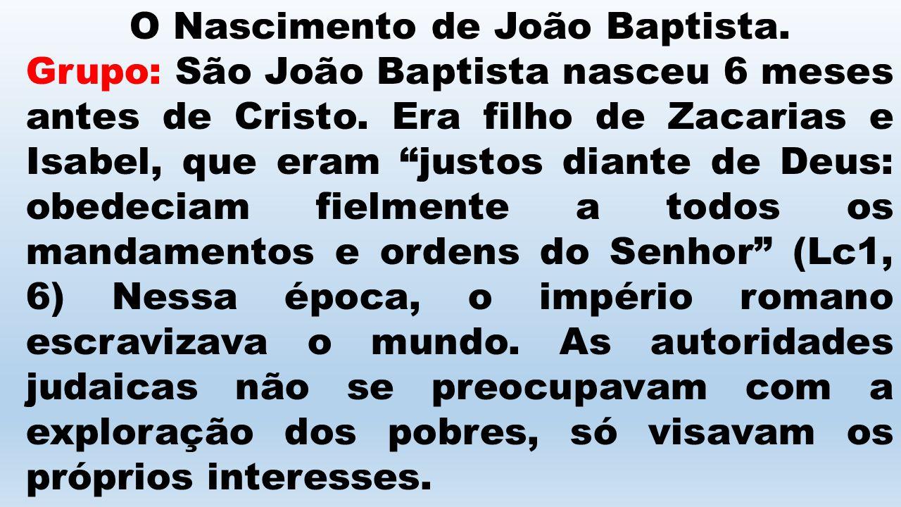 O Nascimento de João Baptista.