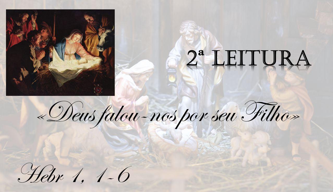 «Deus falou-nos por seu Filho»