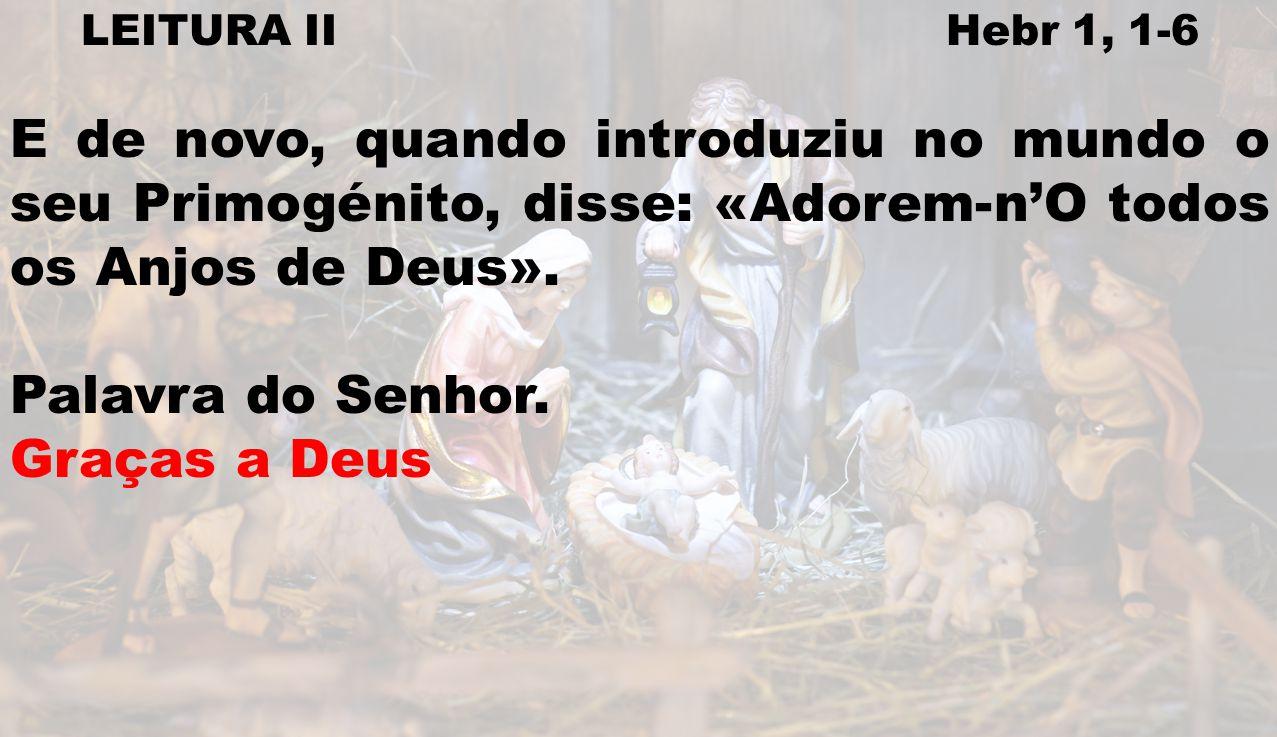 LEITURA II Hebr 1, 1-6
