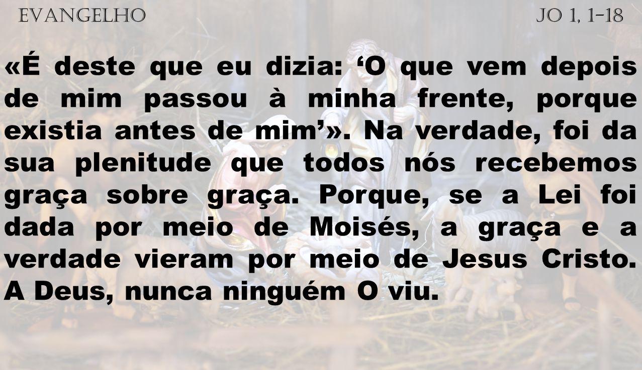 EVANGELHO Jo 1, 1-18