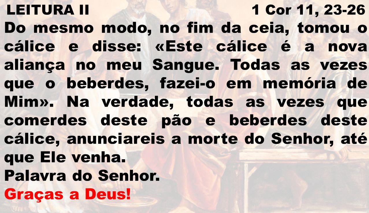 LEITURA II 1 Cor 11, 23-26