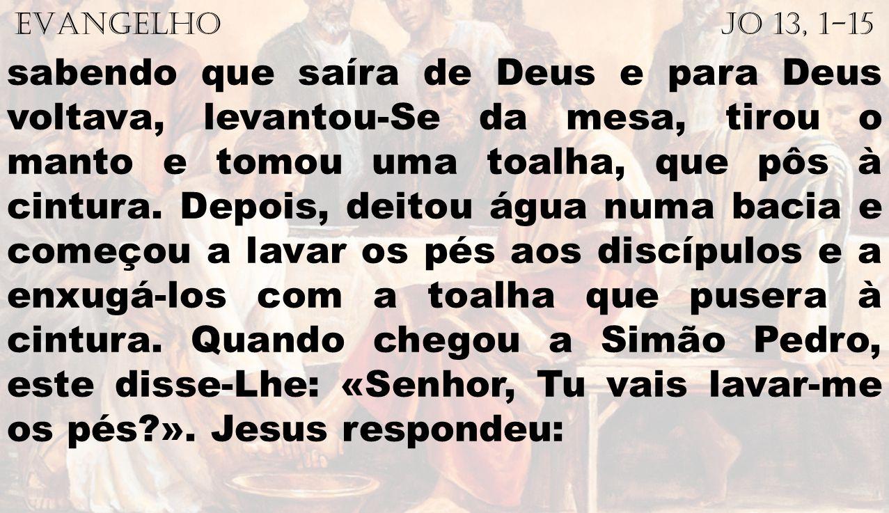 EVANGELHO Jo 13, 1-15