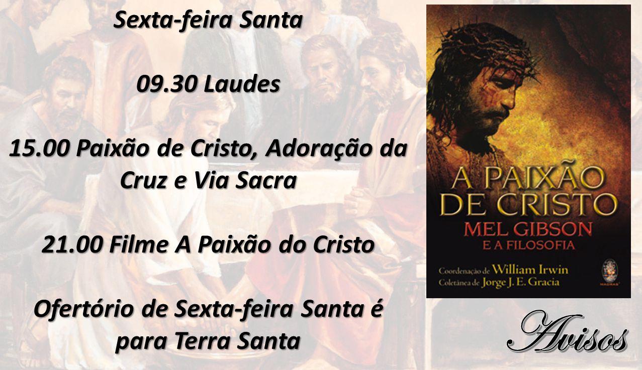 Avisos Sexta-feira Santa 09.30 Laudes