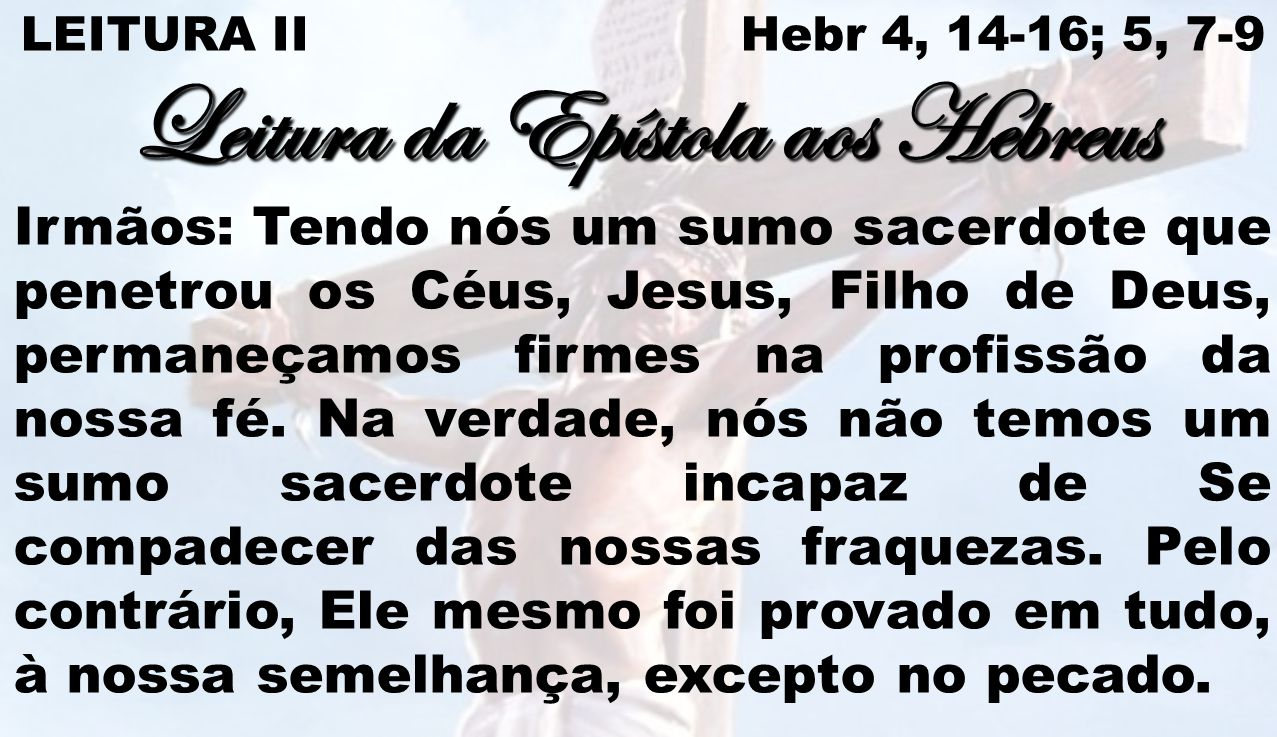 Leitura da Epístola aos Hebreus