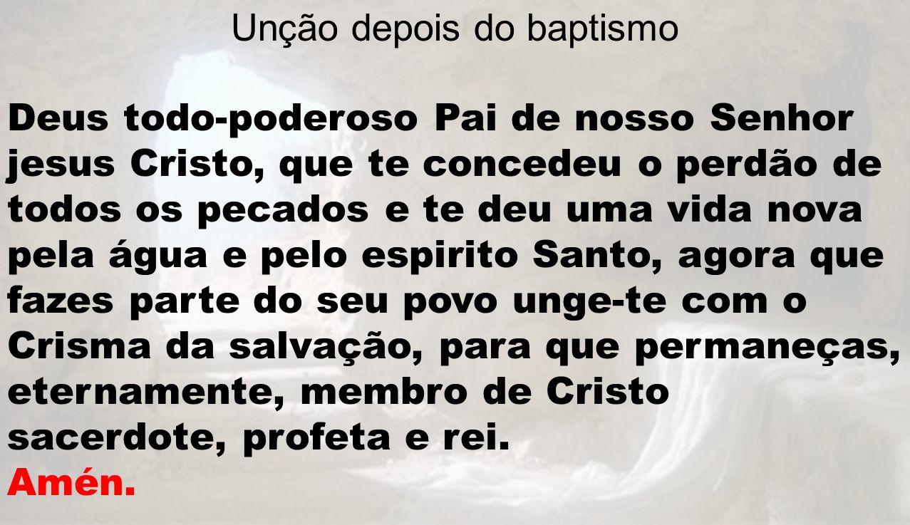 Unção depois do baptismo