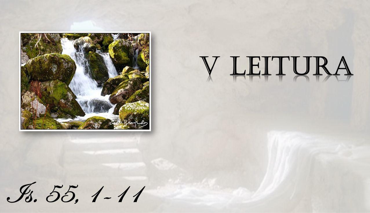 V Leitura Is. 55, 1-11